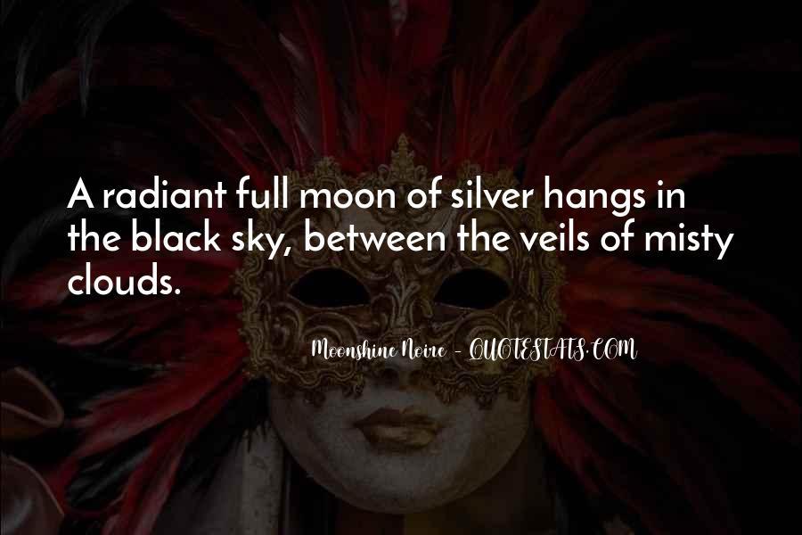 Moonshine Noire Quotes #542320