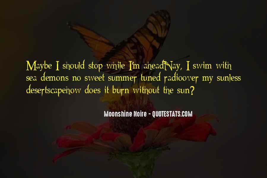 Moonshine Noire Quotes #634809