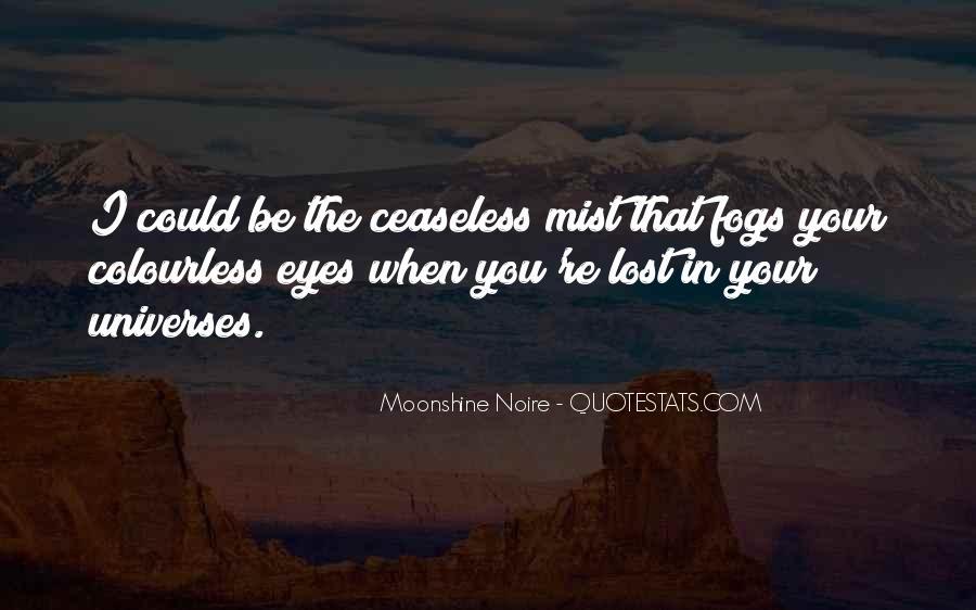 Moonshine Noire Quotes #788402