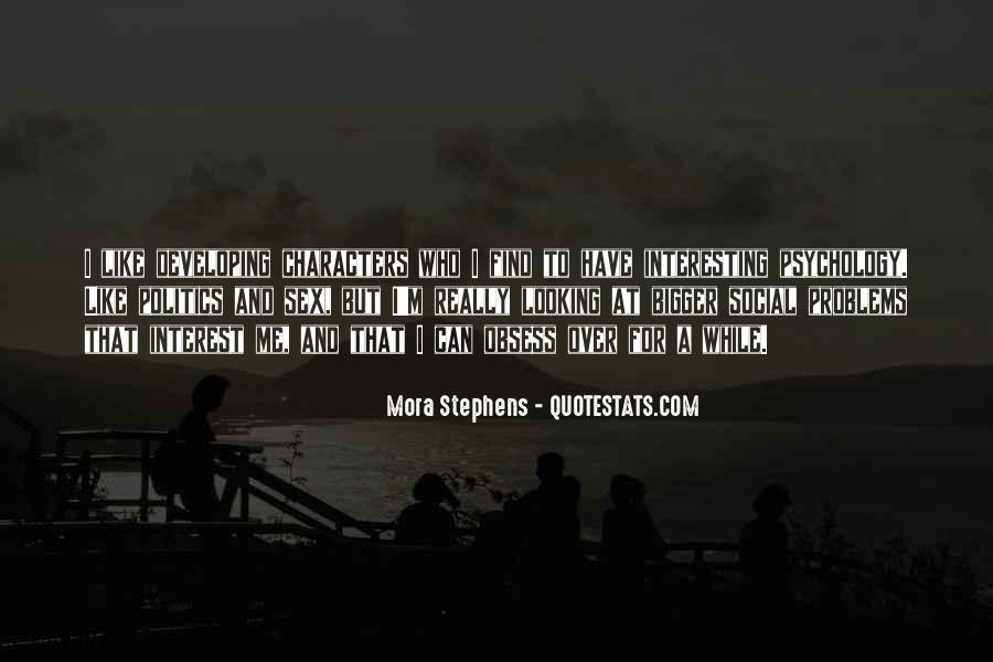 Mora Stephens Quotes #945282