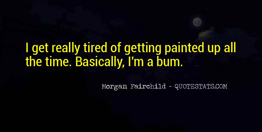 Morgan Fairchild Quotes #103145