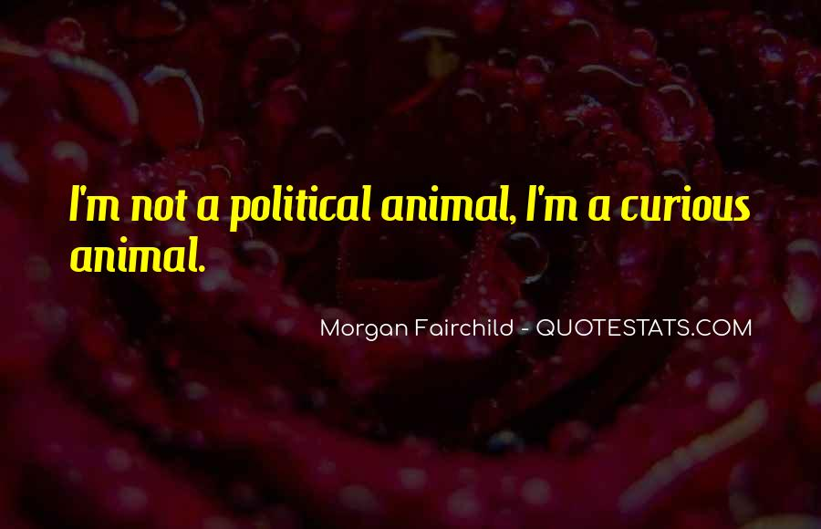Morgan Fairchild Quotes #1387785