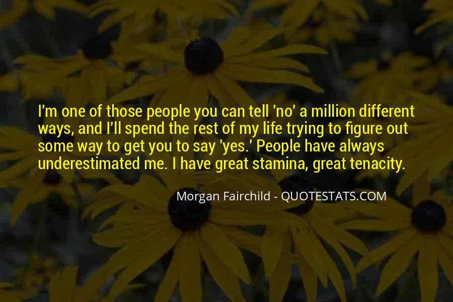 Morgan Fairchild Quotes #1494855