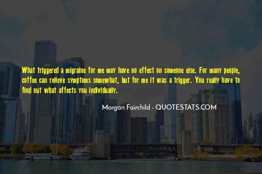 Morgan Fairchild Quotes #1579241