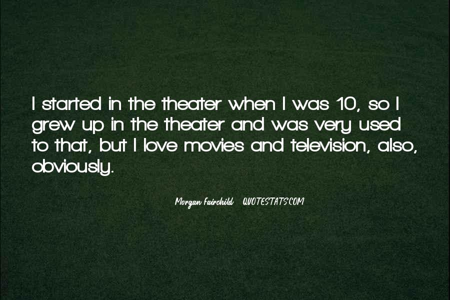 Morgan Fairchild Quotes #33732