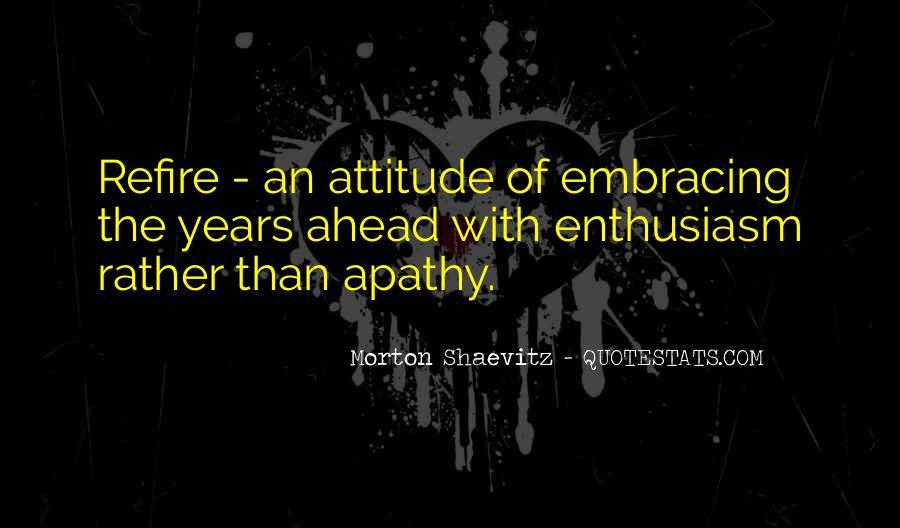 Morton Shaevitz Quotes #194503