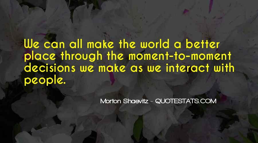 Morton Shaevitz Quotes #644813
