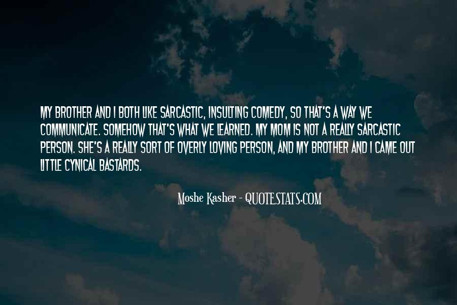 Moshe Kasher Quotes #1063058