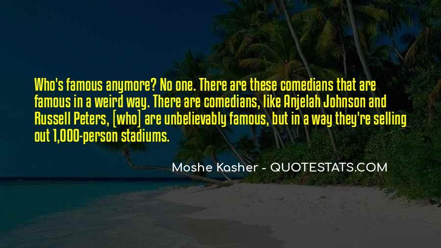 Moshe Kasher Quotes #1626589