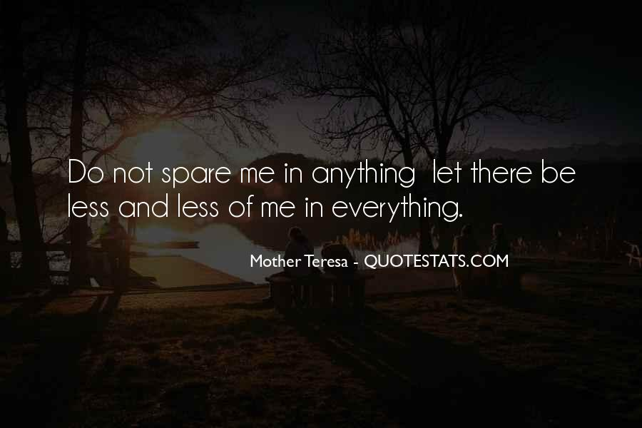 Mother Teresa Quotes #1704777