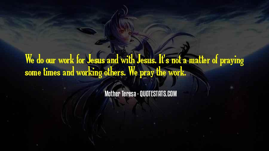 Mother Teresa Quotes #1834440