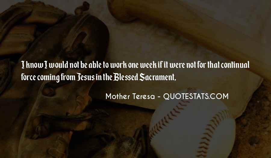 Mother Teresa Quotes #295367