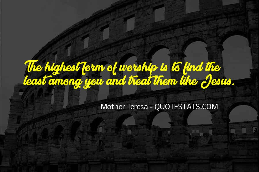 Mother Teresa Quotes #957422