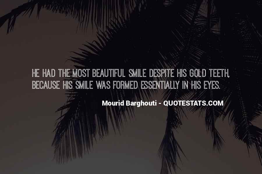 Mourid Barghouti Quotes #1761901