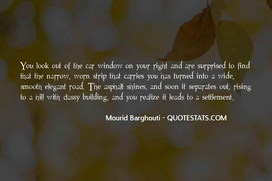 Mourid Barghouti Quotes #1784155