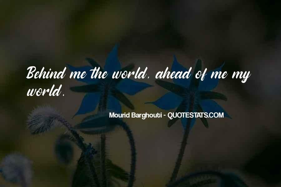 Mourid Barghouti Quotes #1853147