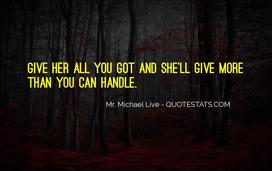 Mr. Michael Live Quotes #1733901