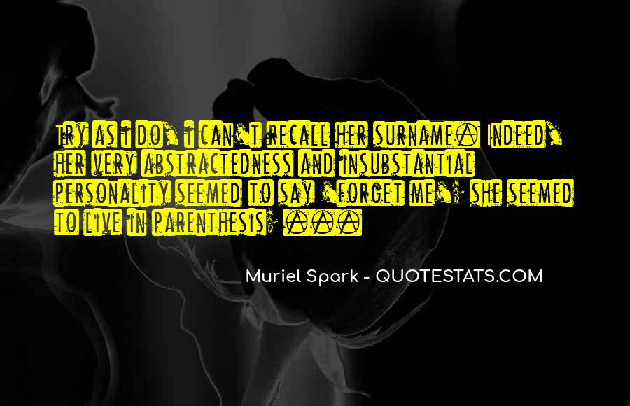 Muriel Spark Quotes #505665