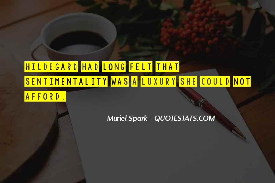 Muriel Spark Quotes #916071