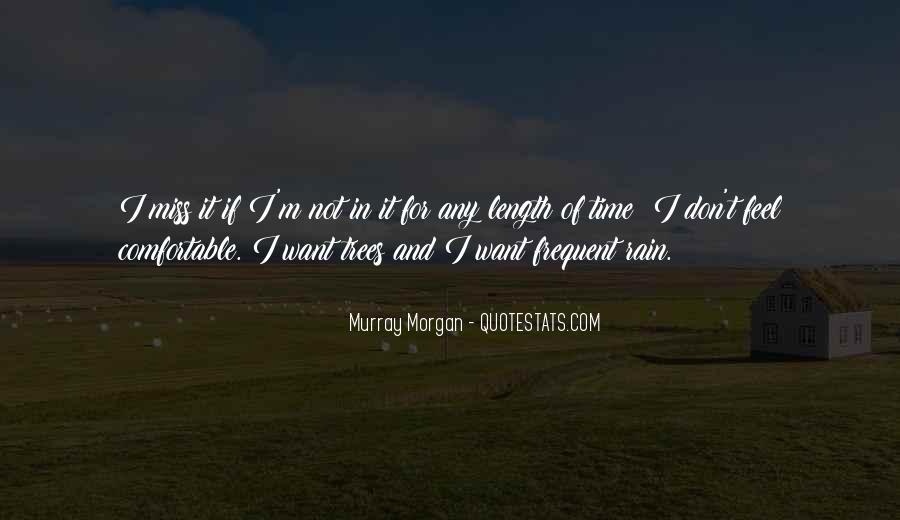Murray Morgan Quotes #861261
