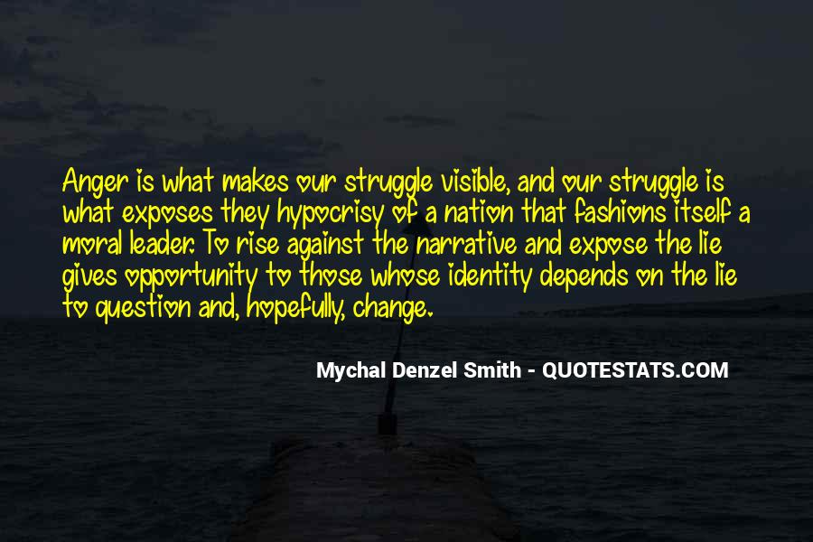 Mychal Denzel Smith Quotes #688413