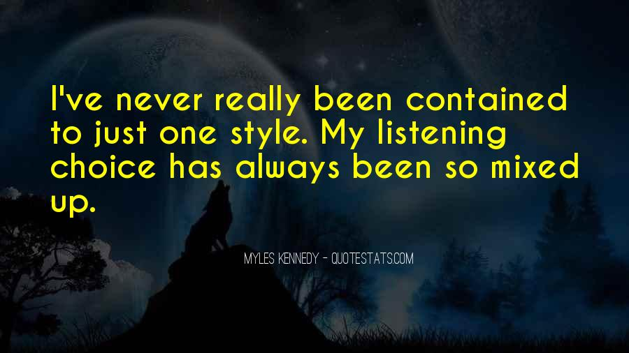 Myles Kennedy Quotes #1862213