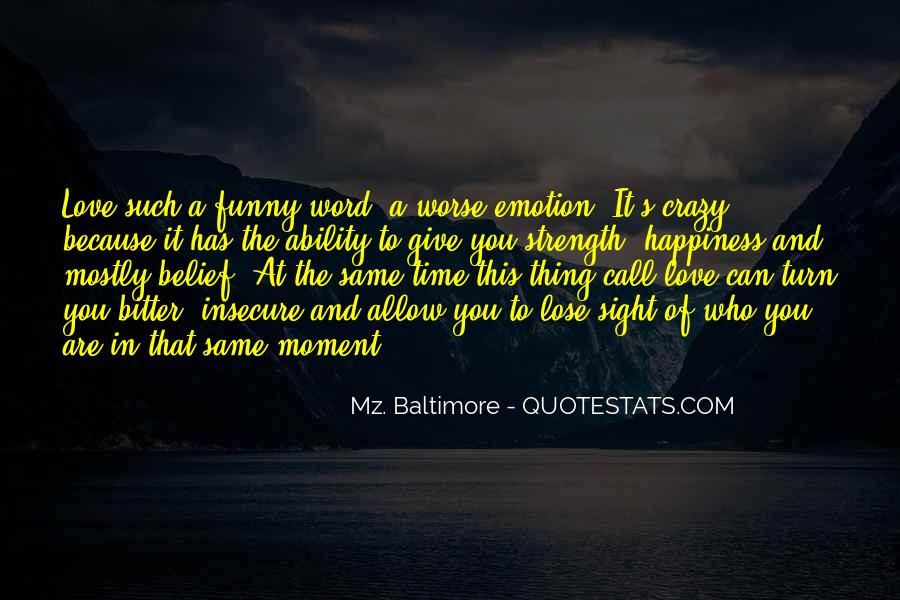 Mz. Baltimore Quotes #1697306