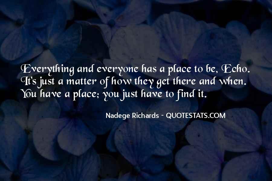 Nadege Richards Quotes #1796074