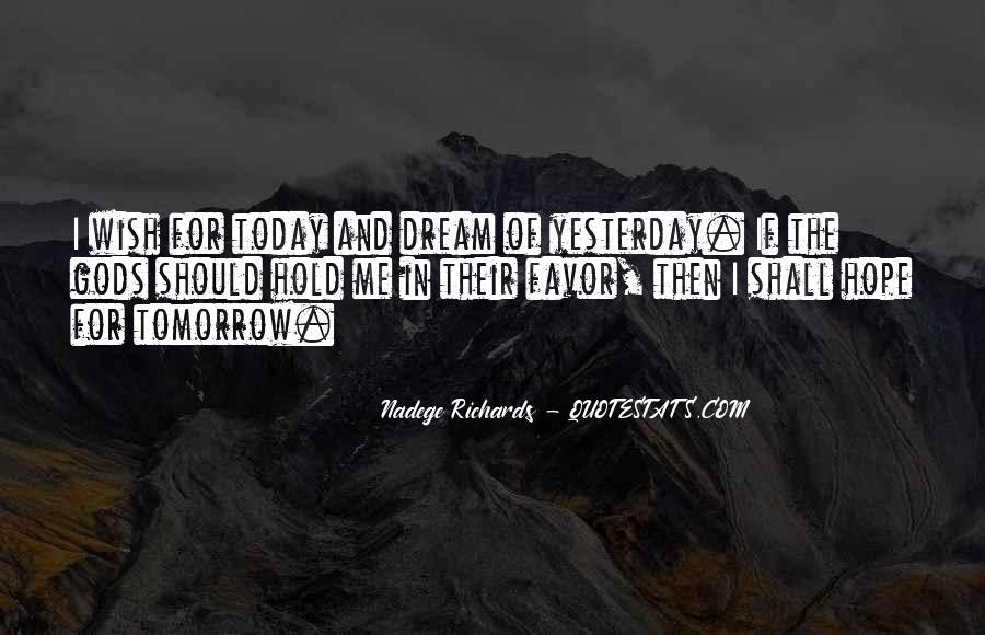 Nadege Richards Quotes #943550