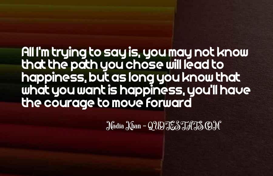 Nadia Khan Quotes #469968