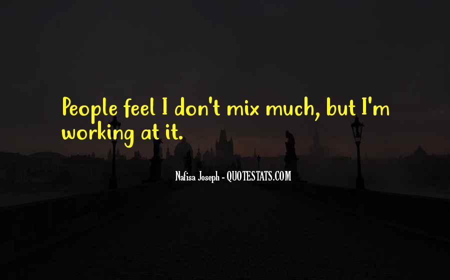 Nafisa Joseph Quotes #1124297