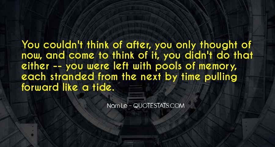 Nam Le Quotes #1229957