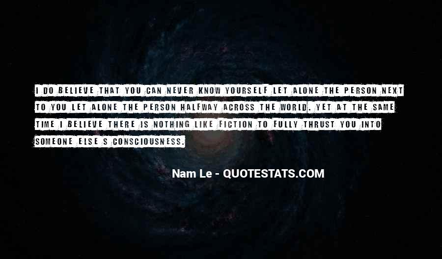 Nam Le Quotes #822314
