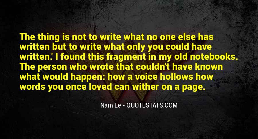 Nam Le Quotes #910791