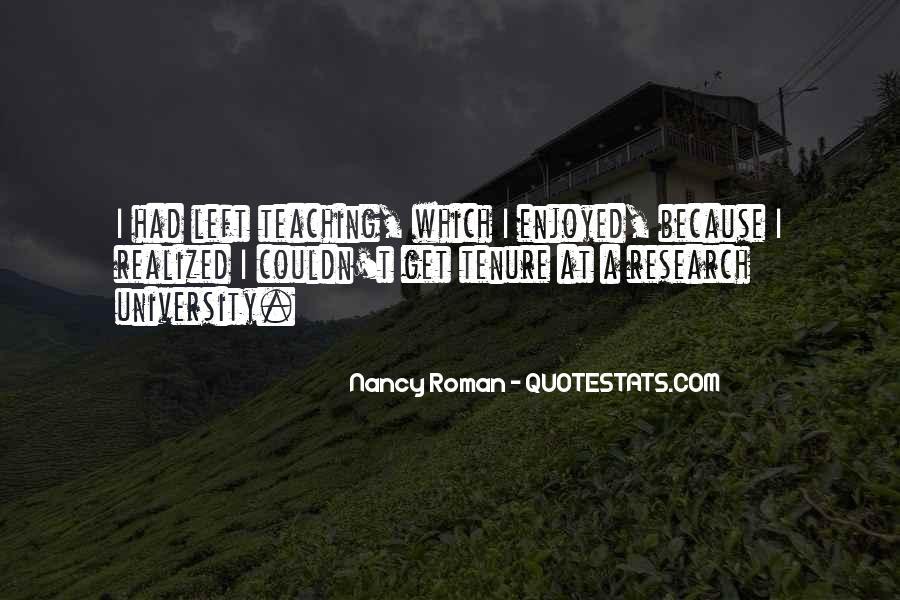 Nancy Roman Quotes #1413547