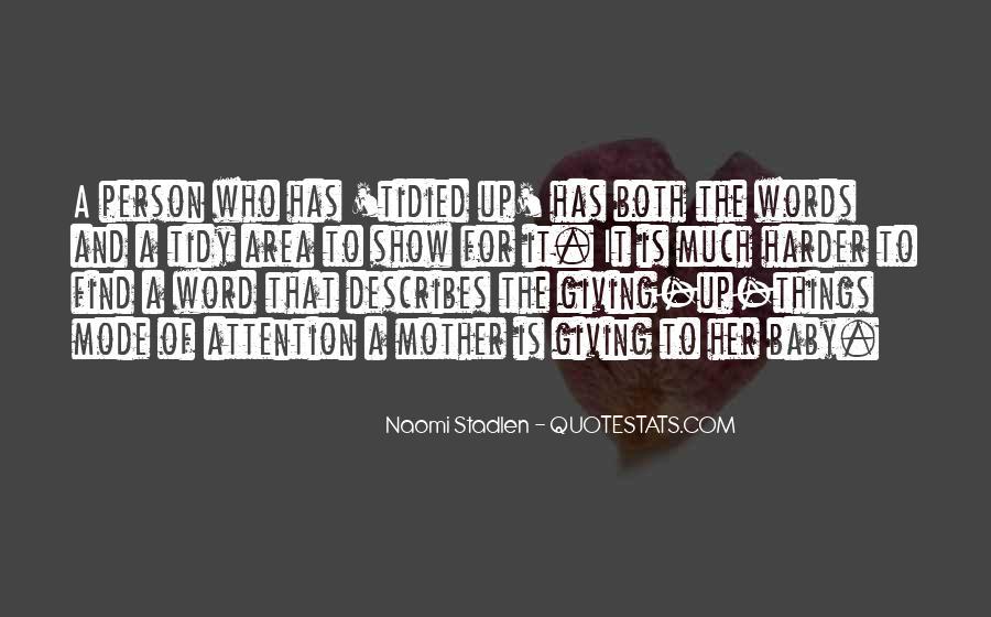 Naomi Stadlen Quotes #405146