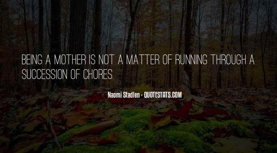 Naomi Stadlen Quotes #592288