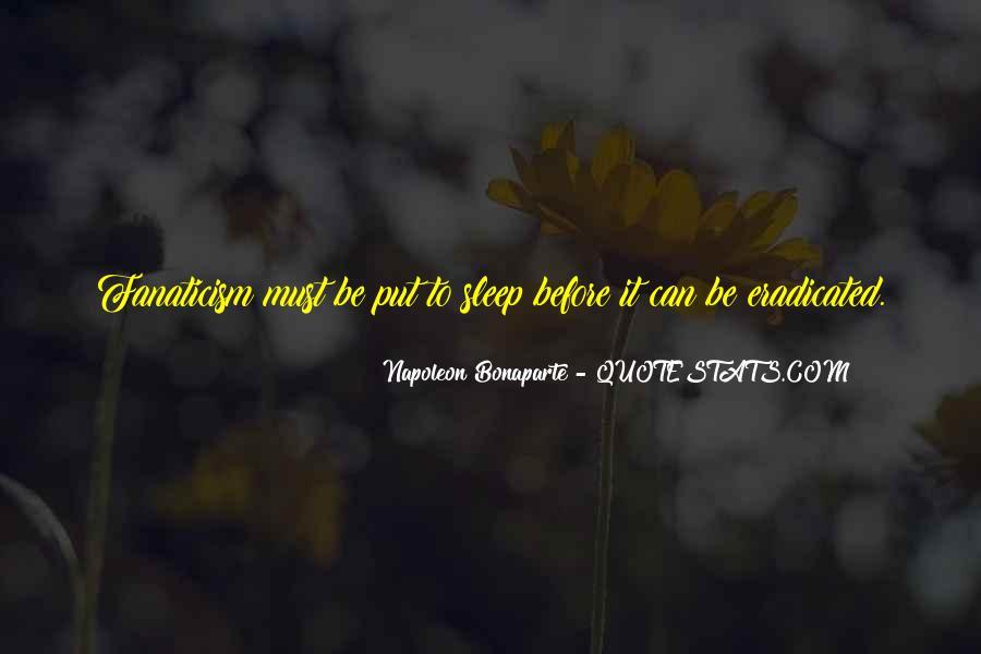 Napoleon Bonaparte Quotes #1023399