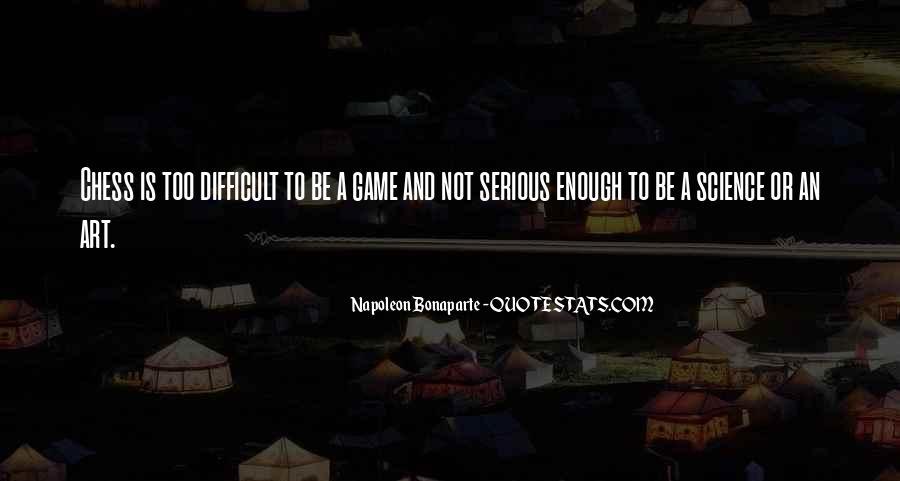 Napoleon Bonaparte Quotes #113896