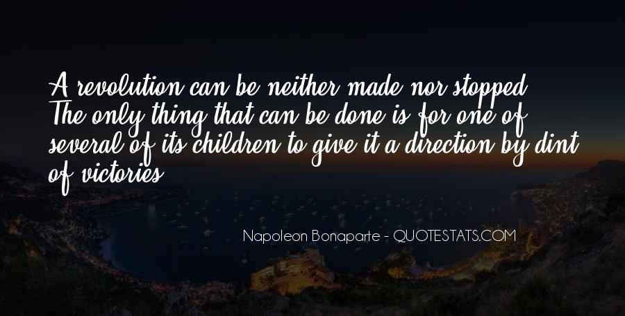 Napoleon Bonaparte Quotes #1181030