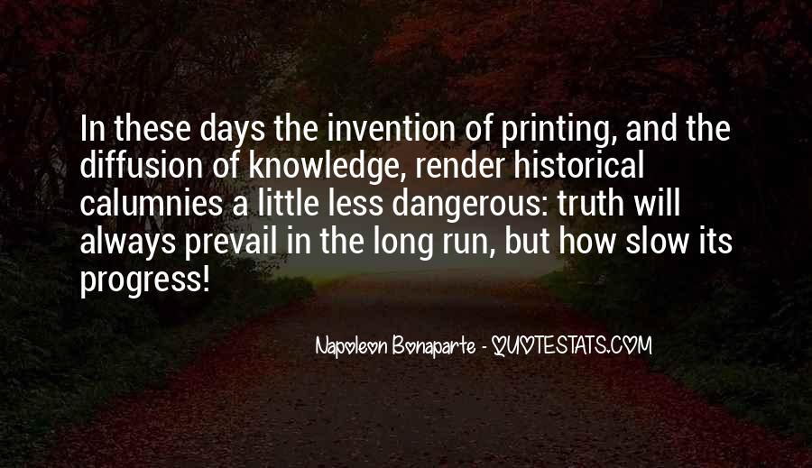 Napoleon Bonaparte Quotes #1260758