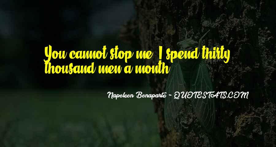 Napoleon Bonaparte Quotes #1589895