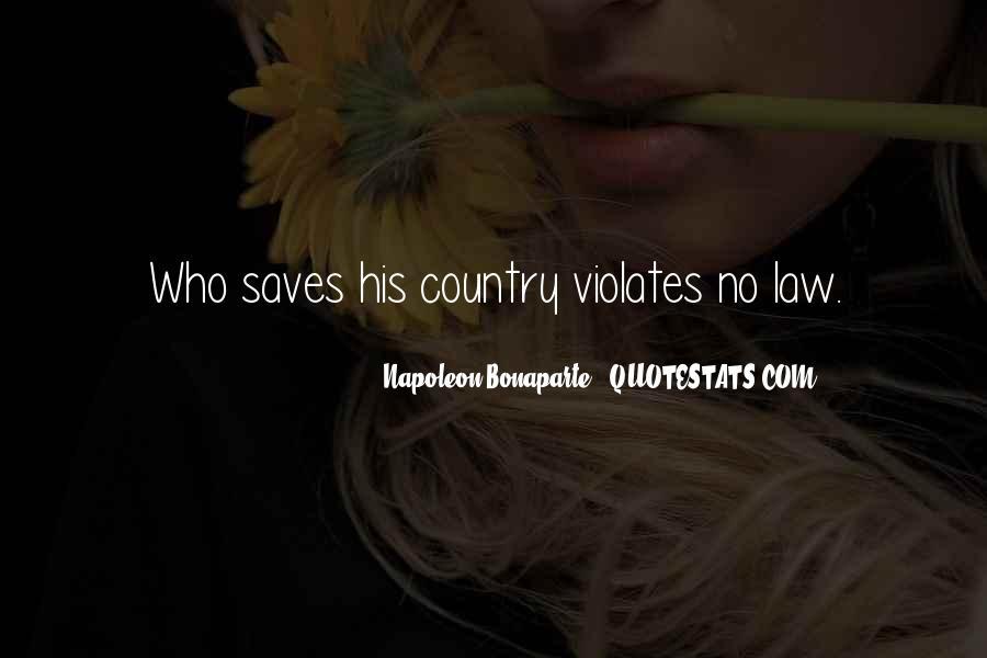 Napoleon Bonaparte Quotes #1670378
