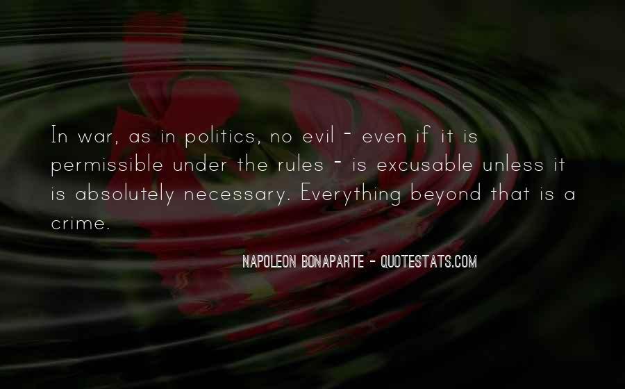 Napoleon Bonaparte Quotes #1684504