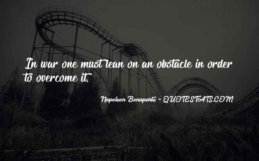 Napoleon Bonaparte Quotes #1699328
