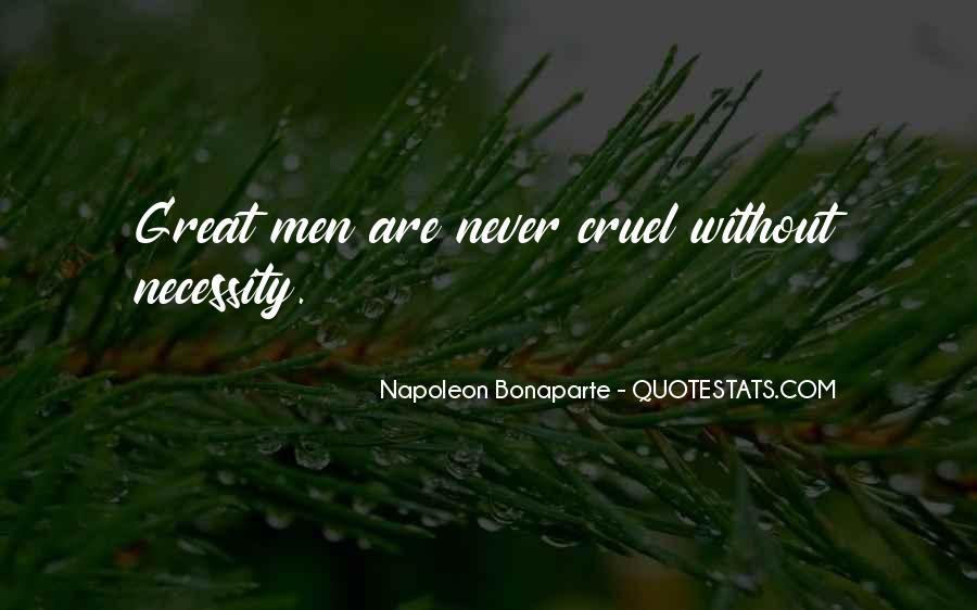 Napoleon Bonaparte Quotes #1775356