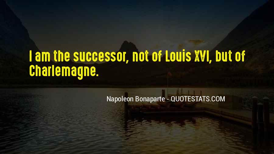Napoleon Bonaparte Quotes #1838309
