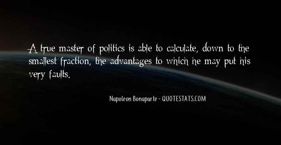 Napoleon Bonaparte Quotes #219612