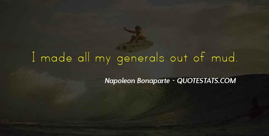 Napoleon Bonaparte Quotes #323035
