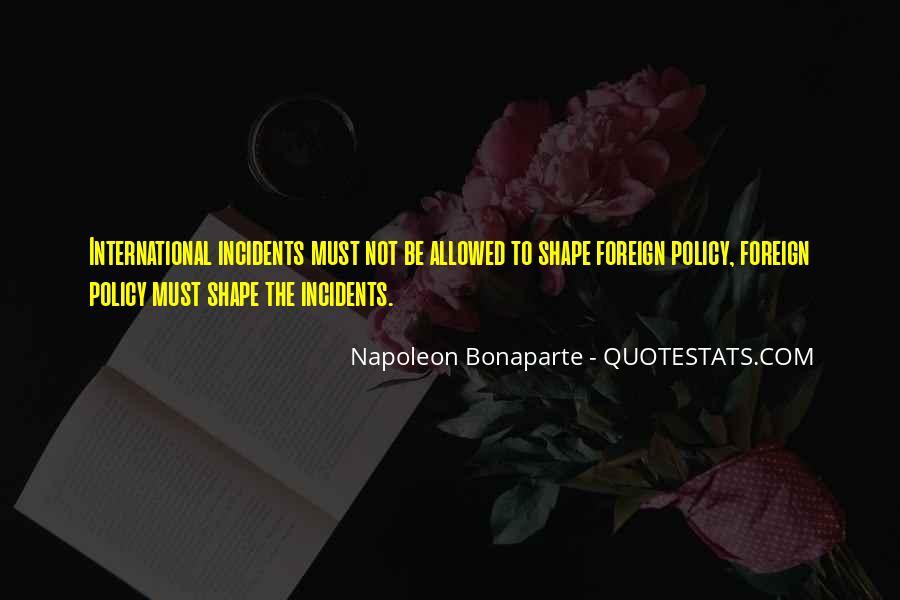 Napoleon Bonaparte Quotes #332835